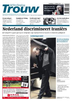 Aanbieding van De Trouw! Ontvang Deze krant nu 4 weken voor € 4.- dagelijks in de bus. Het abonnement stopt automatische